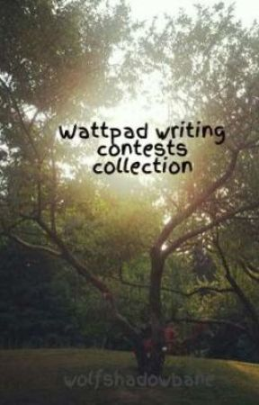 Wattpad writing contests collection by wolfshadowbane