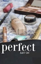 Perfect by ohjudy