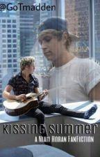 Kissing Summer (Niall Horan FF) by asabxtterfield