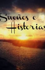Sueños e Historias by OmniscienteSensual