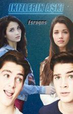 İkizlerin Aşkı by Esragns