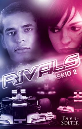 Rivals (Skid Young Adult Racing Romance #2) by DougSolter