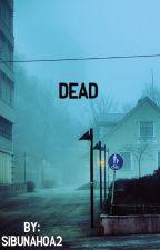 Dead (A VenturianTale Story) by SibunaHOA2