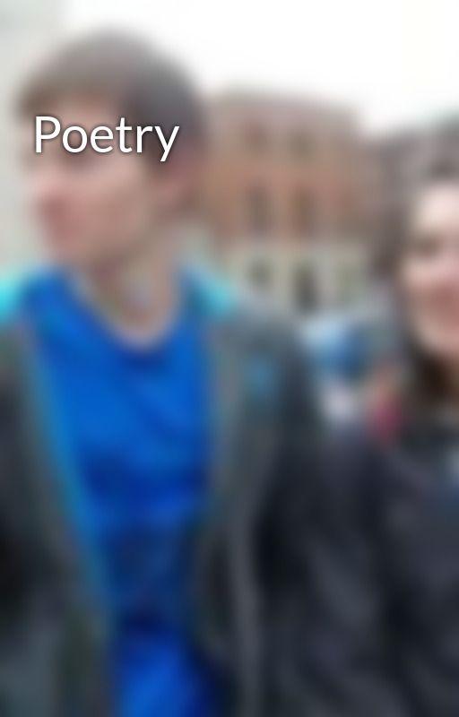 Poetry by Duke_Benjy
