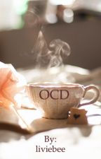 OCD by liviebee