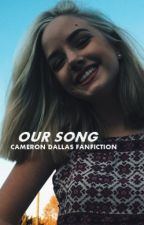 Our Song・Cameron Dallas / Wolno Pisane by jaisfab