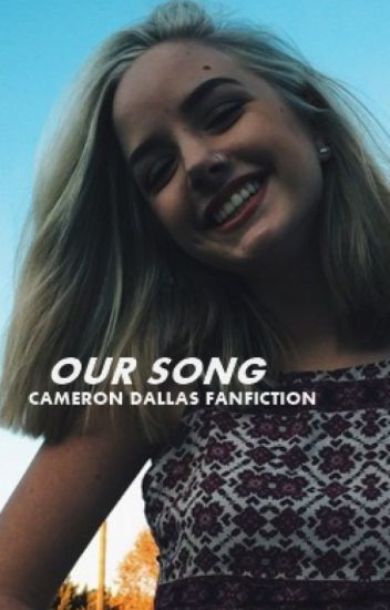 Our Song・Cameron Dallas / Wolno Pisane