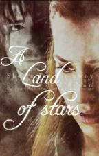 A Land Of Stars (Kiliel) by Pottergeek2002