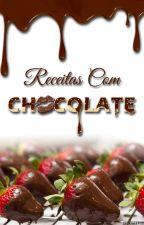 Receitas com Chocolate by RoseBombom