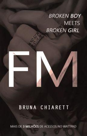 FM [HS] by BrunaChiarett
