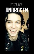 Unbroken (Andy Biersack) - REVISANDO ❤ by fvckgrunge