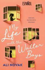 My Life with the Walter Boys    Versión Español. by SofiPilar