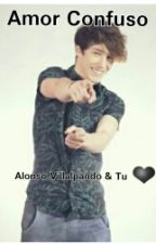Amor confuso (CD9,Alonso Villalpando & Tu) by marrypanda