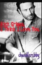 Rick Grimes, I Think I Love You. by osiriaroses_