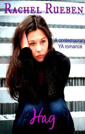 Hag: A YA Romance by RachelRueben
