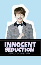 Innocent Seduction [Jungkook FF] by wntrmlnseo