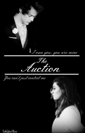 The Auction [h.s] by TakeYouThere