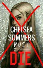 Chelsea Summers Must Die by broswearcapes