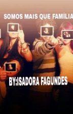 RBD - Somos Mais Que Família by IsaUf10