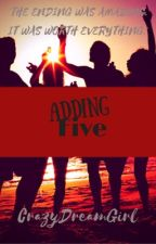 Adding Five by CrazyDreamGirl