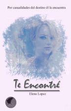 Te encontré ©  by ElenaaL04