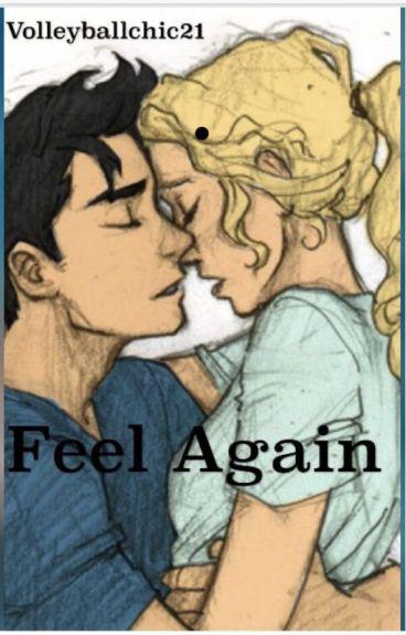 Feel Again - Percabeth A.U.