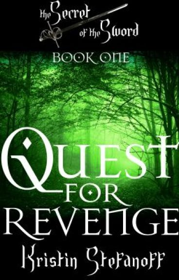 Quest for Revenge (The Secret of the Sword Trilogy)