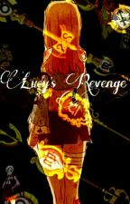 Lucy's Revenge by Kawaii_RoyalFlower