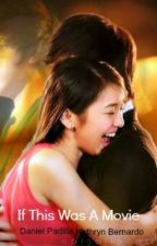 If This Was A Movie:Kathniel (One Shot) by TheMasked
