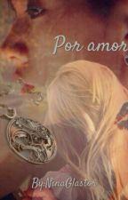 Por amor (Nu'est) -2° Parte- by NinaGlastor
