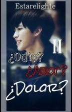 ¿Odio? ¿Amor? ¿Dolor? ( VIXX Hongbin y Tu) [2da temporada] by Estareligthe