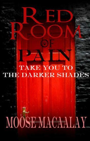 Red Room of Pain - Mr. Moose - Wattpad