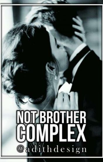 (NOT) Brother Complex