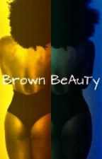 Brown Beauty by BlaxDiamond