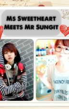 Ms. Sweetheart Meets Mr. Sungit by ExUnicorn