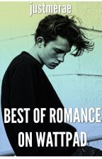 Best of Romance on Wattpad by justmerae