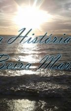 Uma história a Beira Mar by Jonathanalan