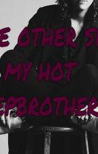 The other side of my hot stepbrother by jennslifestyle