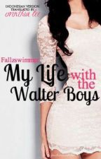 My Life with the Walter Boys (Indonesian version) by OrinthiaLee