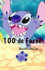 100 de Farse by BlackRockCat