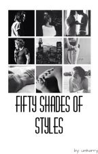 fifty shades of styles by Umharryme