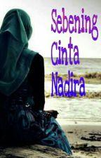 Sebening Cinta Nadira by LeeArfah