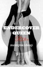 Undercover Queen (R18+) by sunnyzaideup