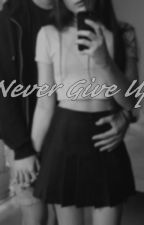 Never Give Up by katerine62