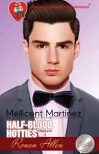 HALF-BLOOD HOTTIES BOOK 2: RONAN ALLEN by MellicentMartinez