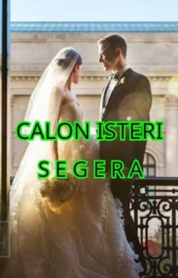 CALON ISTERI SEGERA