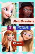 Heartbreakers of the fast lane school (never look back)the big six by Elsawinters0819