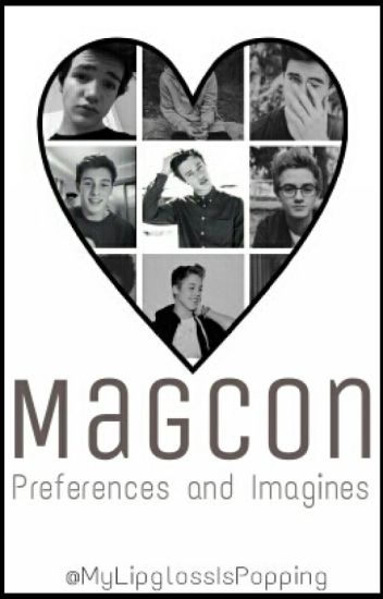 Magcon Imagines and Preferences