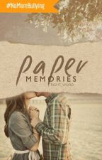 Paper Memories #Wattys2015 by Right_Word