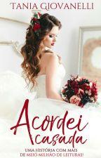 Casada Por Acaso by TaniaVGiovanelliTB1